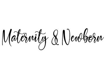 Maternity & Newborn Text Image